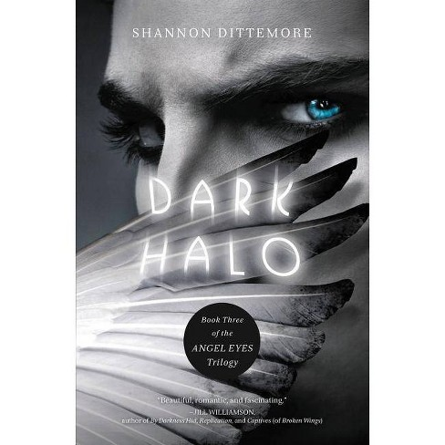 Dark Halo - (Angel Eyes Novel) by  Shannon Dittemore (Paperback) - image 1 of 1