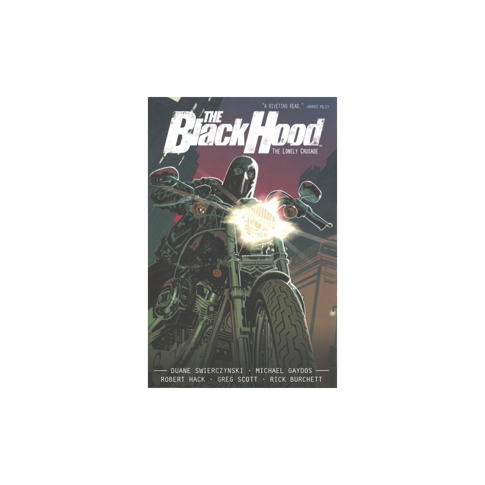 Black Hood 2 : The Lonely Crusade - (Black Hood) by Duane Swierczynski (Paperback)