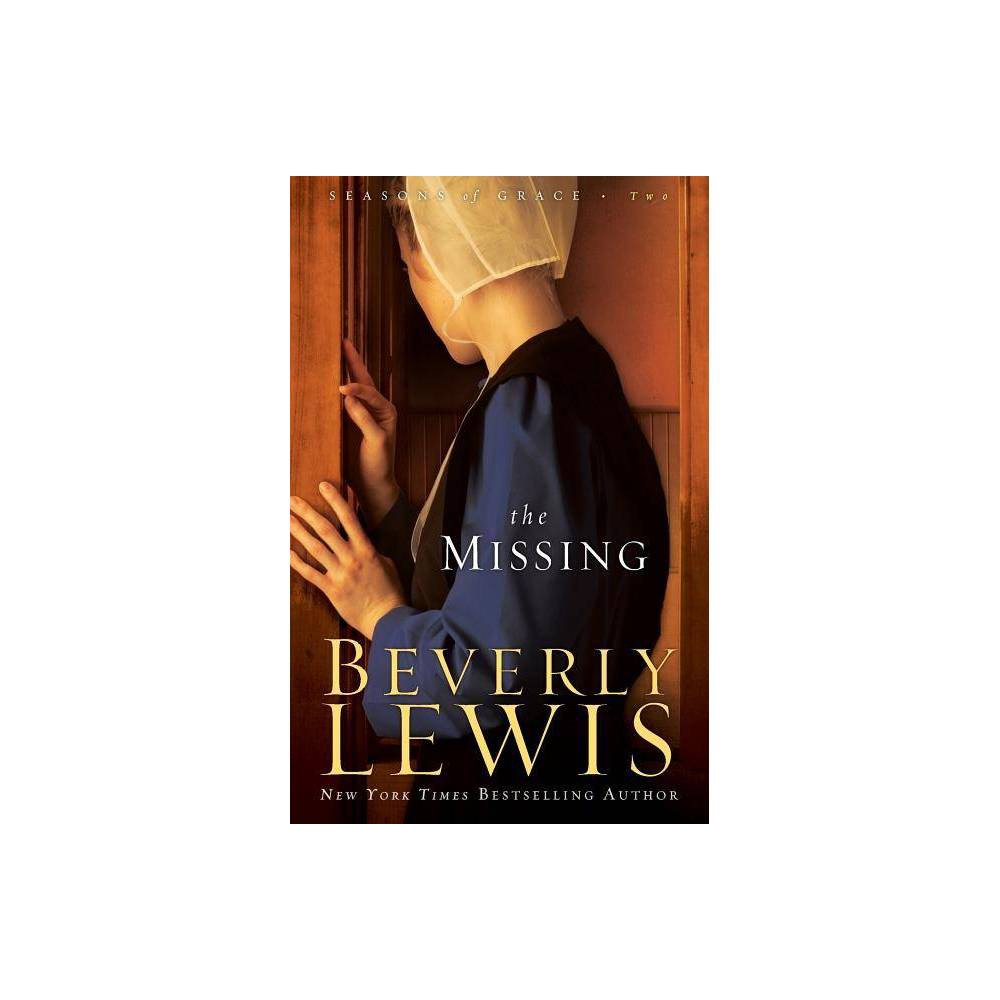 The Missing Seasons Of Grace By Beverly Lewis Paperback