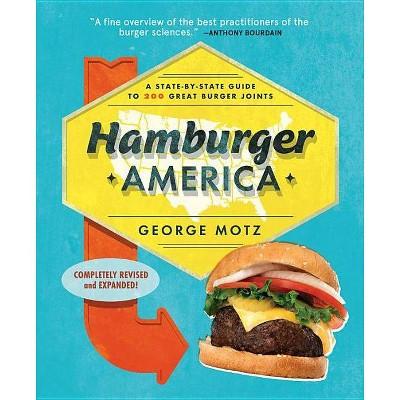 Hamburger America - 3rd Edition by  George Motz (Paperback)
