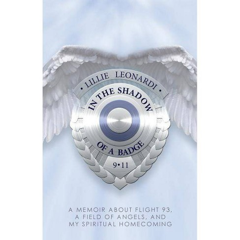 In the Shadow of a Badge - by  Lillie Leonardi (Paperback) - image 1 of 1