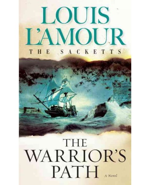 Warrior's Path -  (The Sacketts) by Louis L'Amour (Paperback) - image 1 of 1