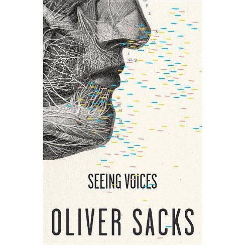 Seeing Voices - by  Oliver Sacks (Paperback) - image 1 of 1