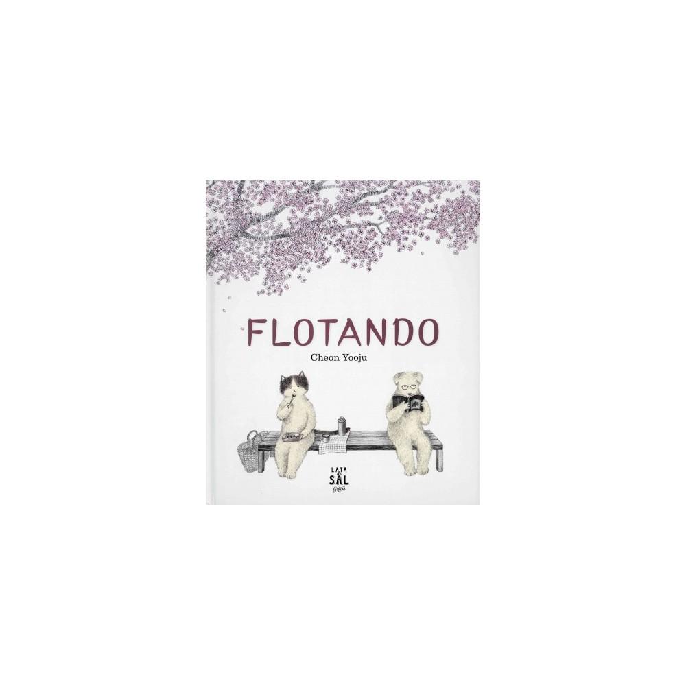 Flotando/ Floating (Hardcover) (Cheon Yooju)
