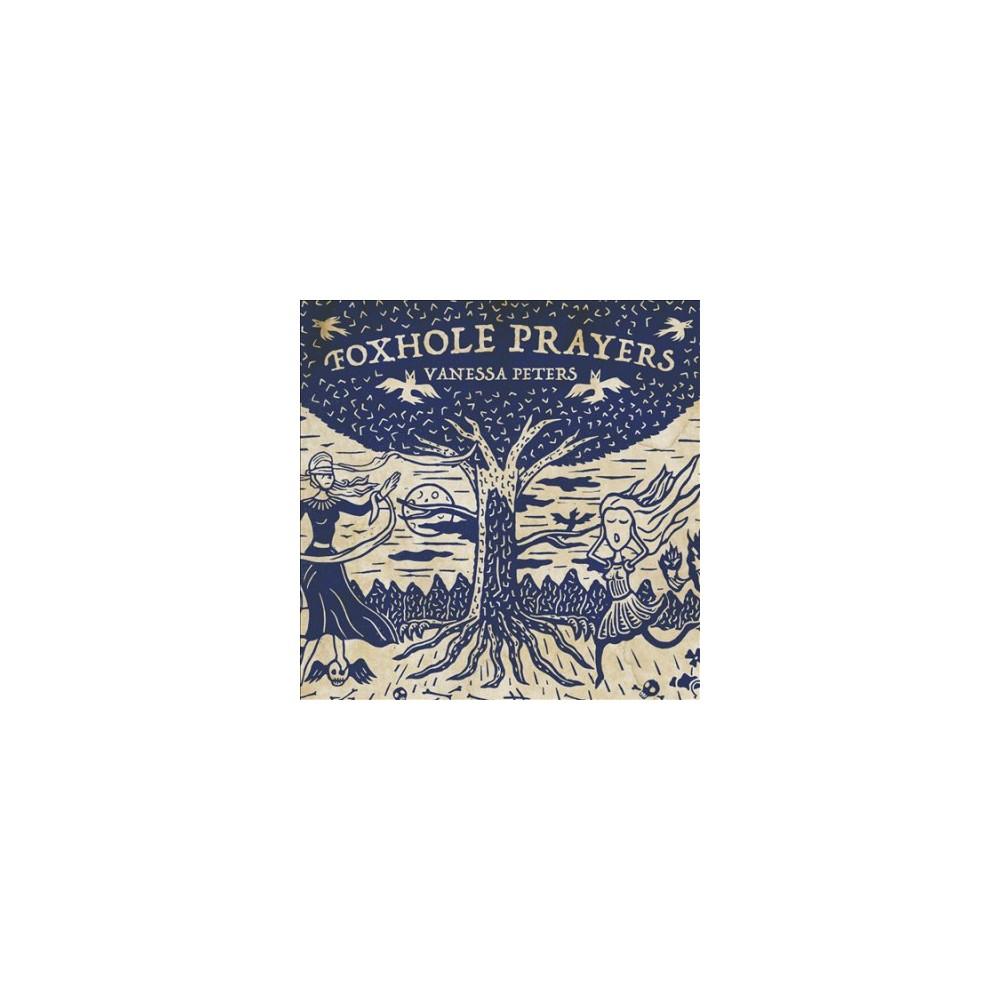Vanessa Peters - Foxhole Prayers (CD)