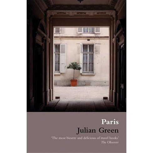 Paris - by  Julian Green (Paperback) - image 1 of 1