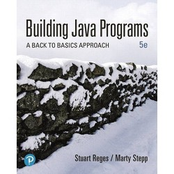 Building Java Programs - 5 Edition by  Stuart Reges & Marty Stepp (Mixed media product)