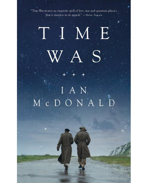 Time Was -  by Ian McDonald (Paperback) - image 1 of 1
