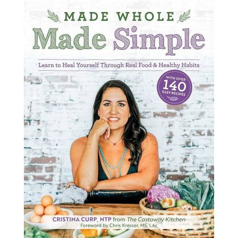 Made Whole Made Simple - by  Cristina Curp (Paperback) - image 1 of 1