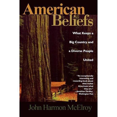 American Beliefs - by  John Harmon McElroy (Paperback) - image 1 of 1
