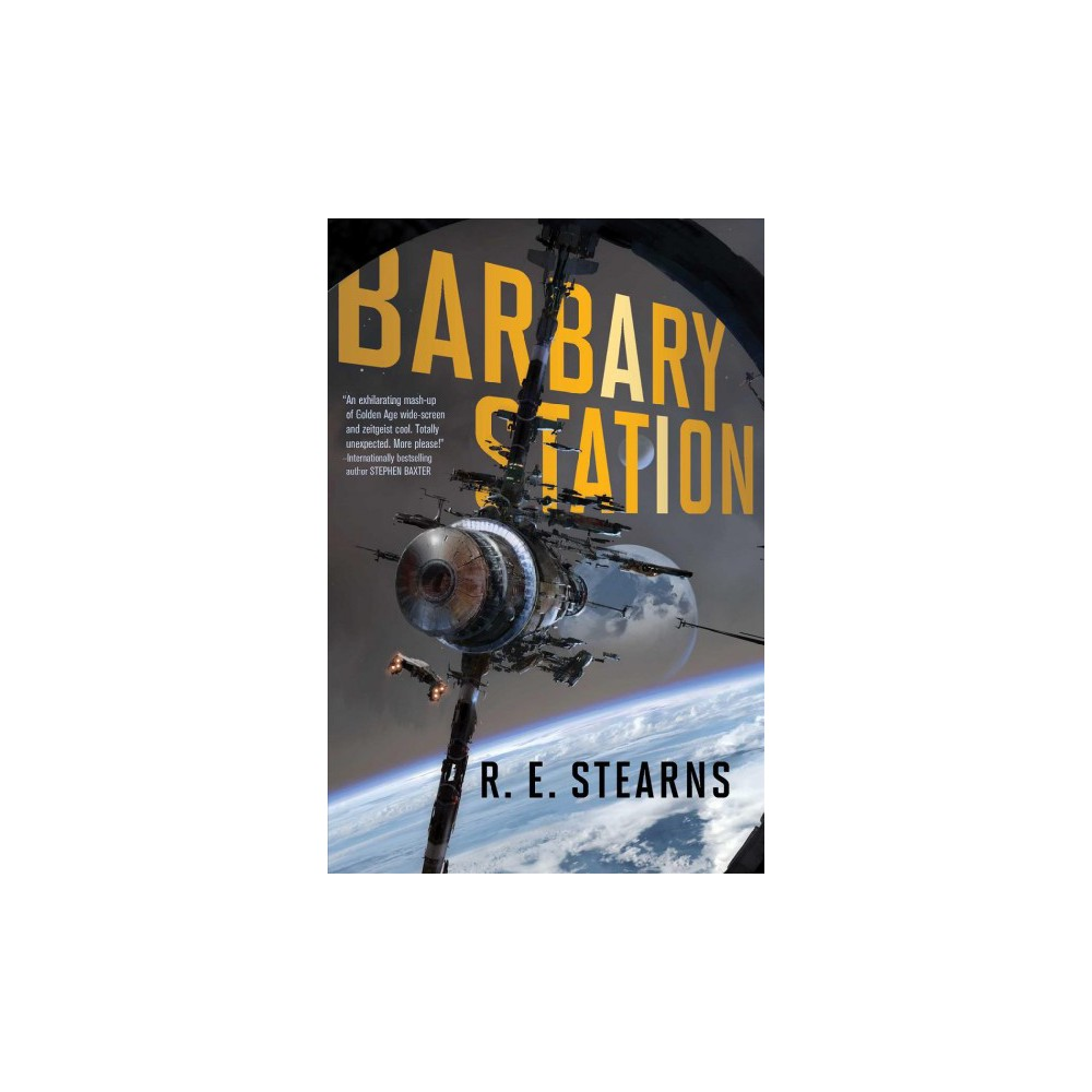 Barbary Station (Paperback) (R. E. Stearns)