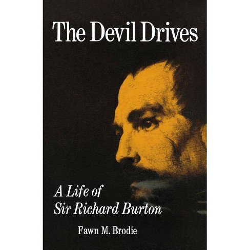 The Devil Drives - by  Fawn M Brodie (Paperback) - image 1 of 1