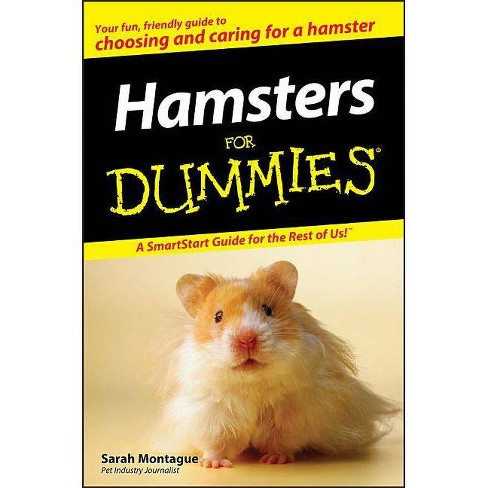 Hamsters for Dummies - (For Dummies) by  Sarah Montague (Paperback) - image 1 of 1