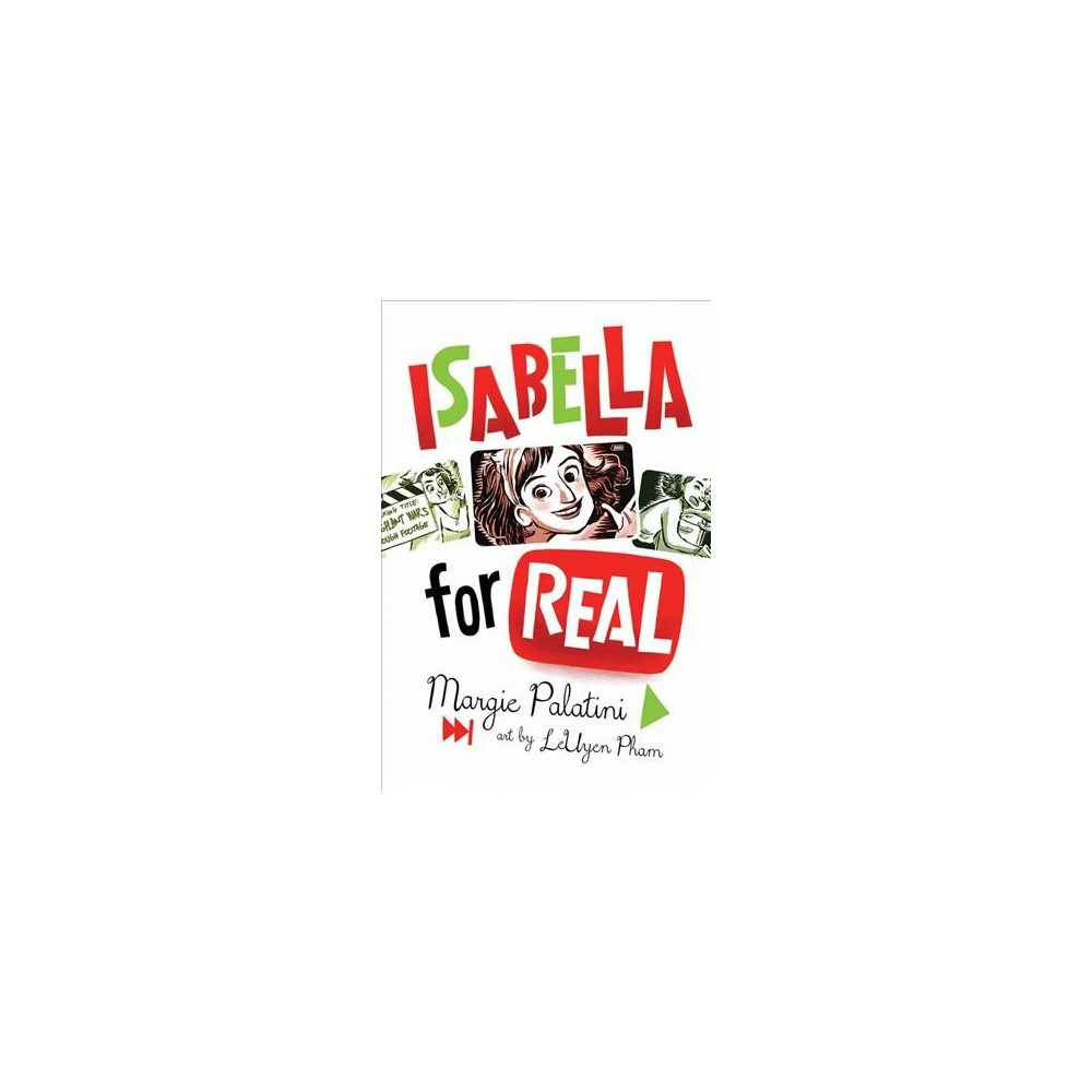 Isabella for Real - Reprint by Margie Palatini (Paperback)