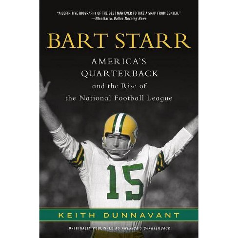 Bart Starr - by  Keith Dunnavant (Paperback) - image 1 of 1
