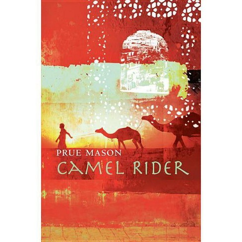 Camel Rider - by  Prue Mason (Hardcover) - image 1 of 1