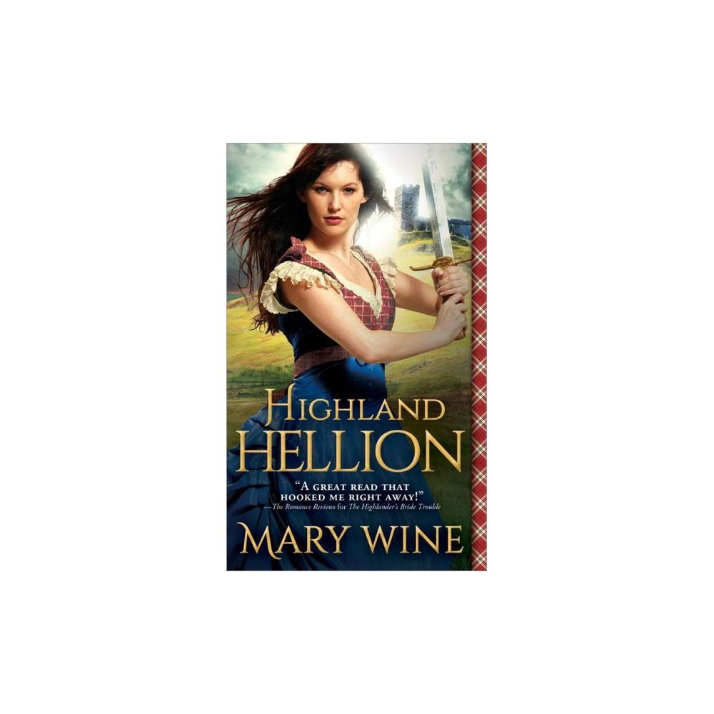 Highland Hellion - (Highland Weddings) by Mary Wine (Paperback)