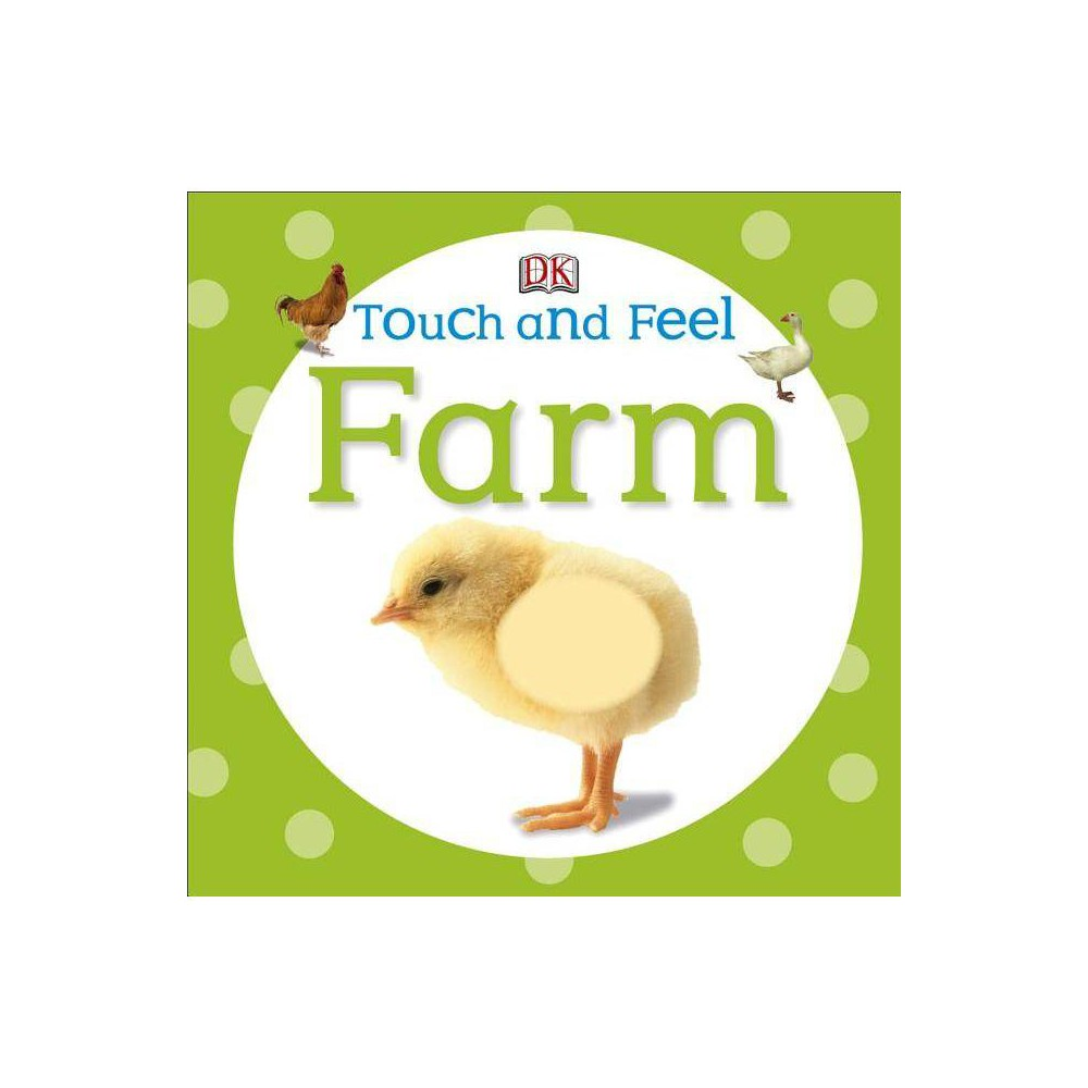 Touch And Feel Farm Dk Touch And Feel Board Book
