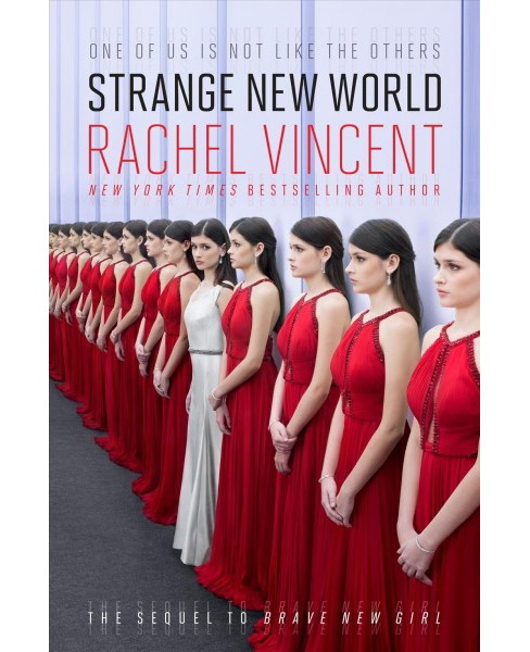 Strange New World -  by Rachel Vincent (Hardcover) - image 1 of 1
