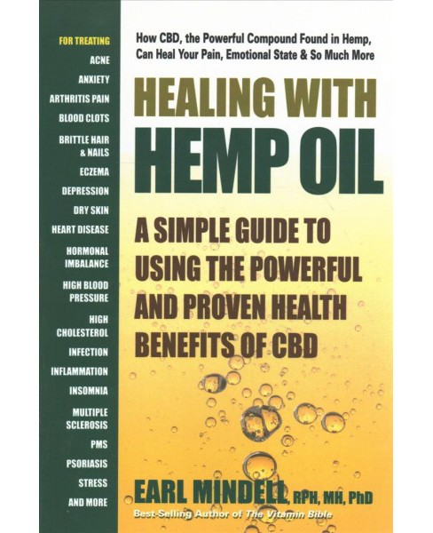 Healing With Hemp Oil : A Simple Guide to Using the Powerful and Proven Health Benefits of CBD - image 1 of 1