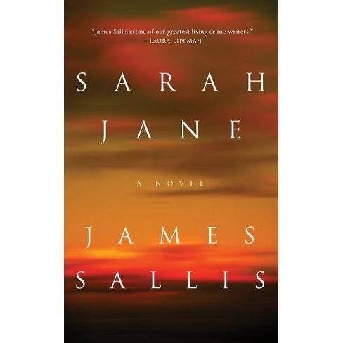 Sarah Jane - by  James Sallis (Hardcover) - image 1 of 1
