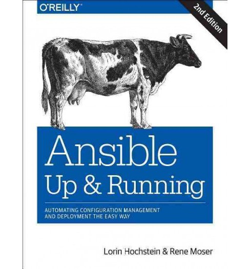 Ansible Up and Running : Automating Configuration Management and Deployment the Easy Way (Paperback) - image 1 of 1