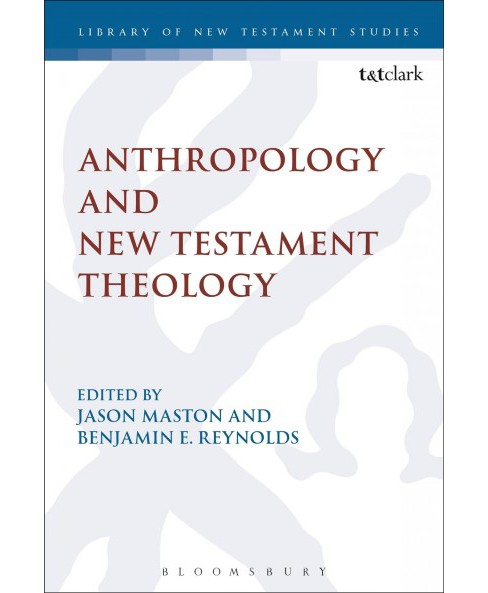 Anthropology and New Testament Theology -  (Hardcover) - image 1 of 1