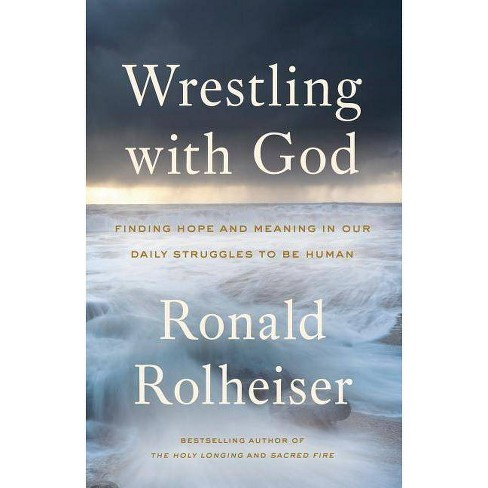 Wrestling with God - by  Ronald Rolheiser (Paperback) - image 1 of 1