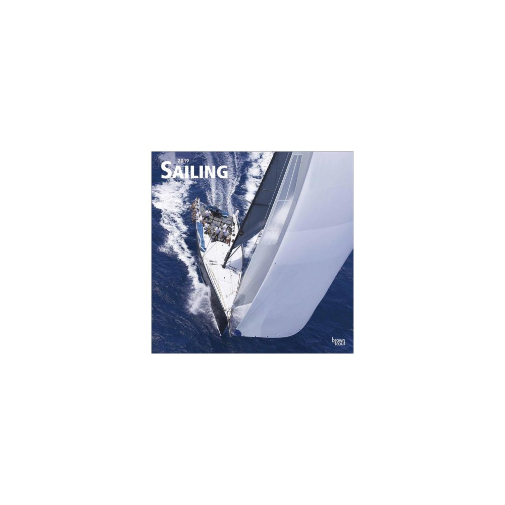 Sailing 2019 Calendar - (Paperback)