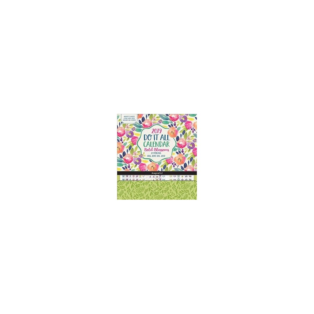 Bold Blossoms Do It All 17-Month 2018-2019 Calendar : Includes Magnetic Hanger and Stickers