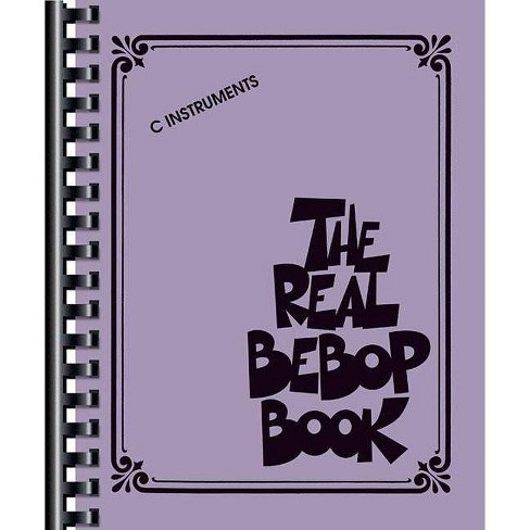 The Real Bebop Book - (Paperback) - image 1 of 1