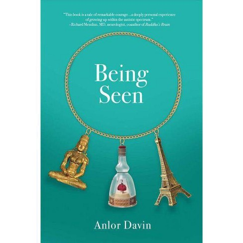 Being Seen - by  Anlor Davin (Paperback) - image 1 of 1