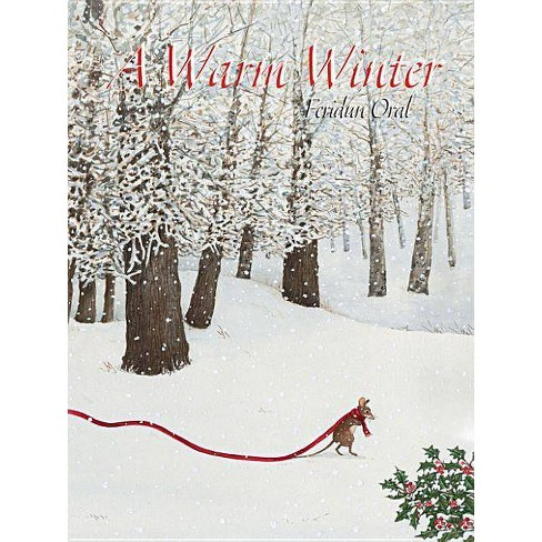 A Warm Winter - by  Feridun Oral (Hardcover) - image 1 of 1
