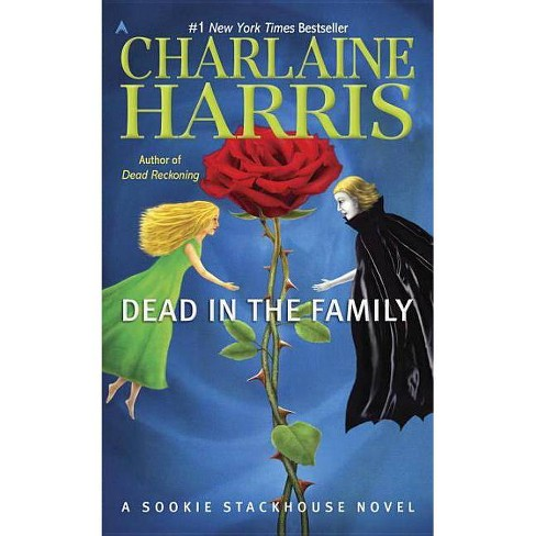 Dead in the Family ( Sookie Stackhouse / Southern Vampire) (Reprint) (Paperback) by Charlaine Harris - image 1 of 1