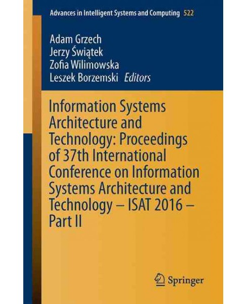 Information Systems Architecture and Technology : Proceedings of 37th International Conference - image 1 of 1