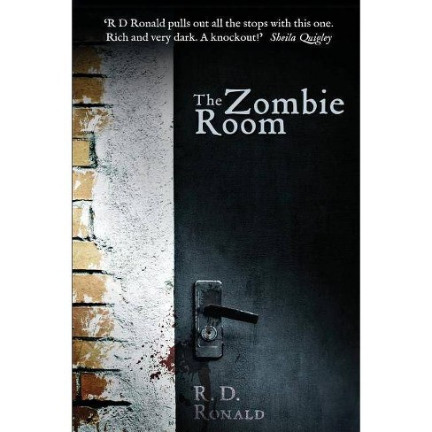 The Zombie Room - by  R D Ronald (Paperback) - image 1 of 1