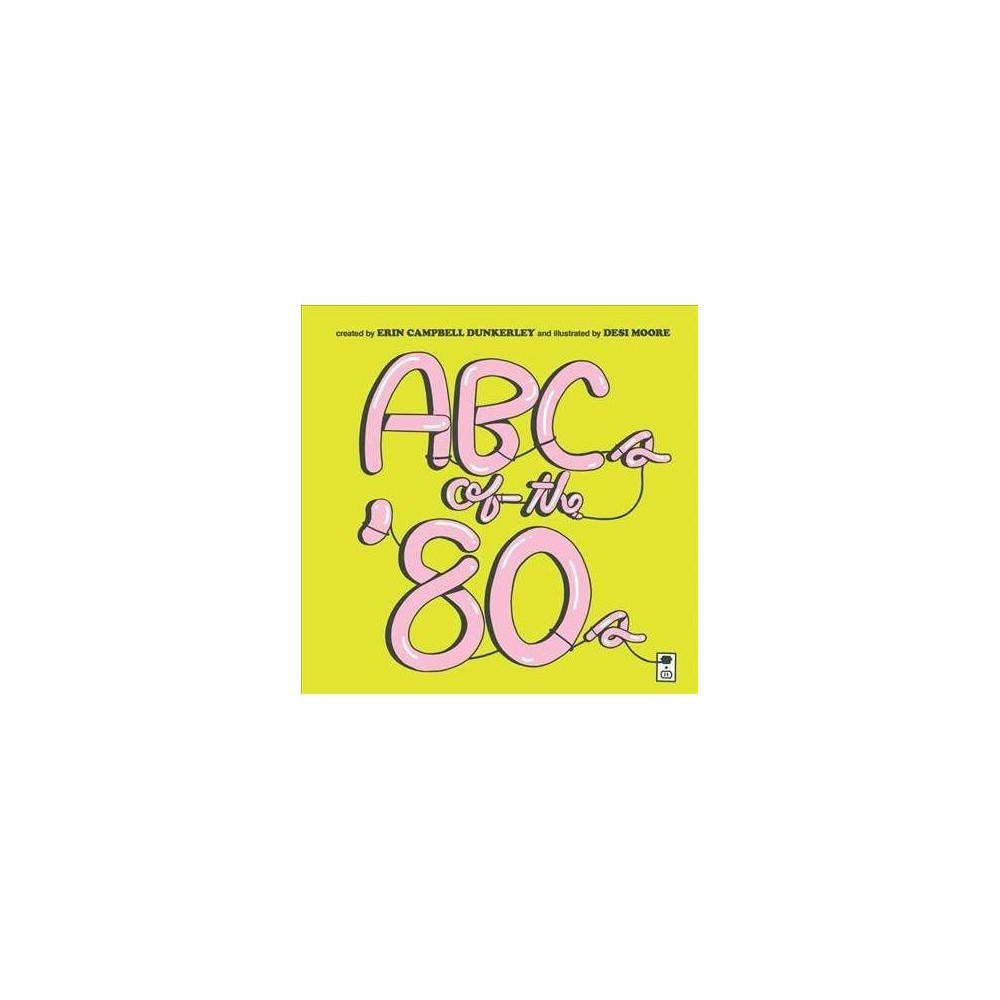 ABCs of the '80s - Brdbk (Hardcover)
