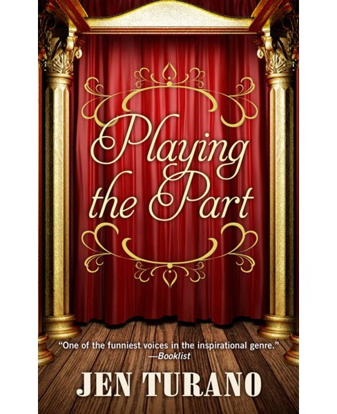 Playing the Part (Large Print) (Hardcover) (Jen Turano) - image 1 of 1