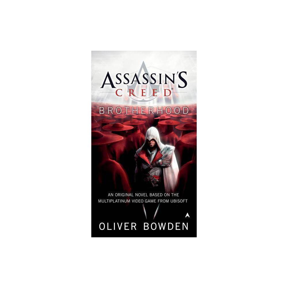 Assassin S Creed Brotherhood By Oliver Bowden Paperback