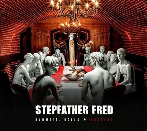 Stepfather Fred - Dummies Dolls & Masters (CD) - image 1 of 1