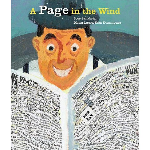 A Page in the Wind - by  Jose Sanabria & Maria Laura Diaz Dominguez (Hardcover) - image 1 of 1