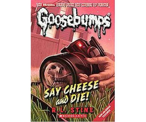 Say Cheese and Die! (Paperback) (R. L. Stine) - image 1 of 1