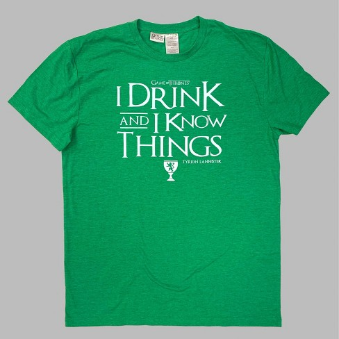 "Tyrion Lannister Quote /""I Drink /& I Know Things/"" T Shirt Game of Thrones"