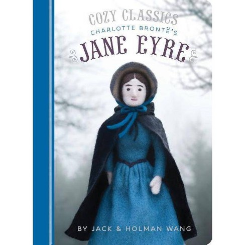 Cozy Classics: Jane Eyre - by  Jack Wang & Holman Wang (Board_book) - image 1 of 1
