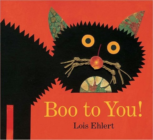 Boo to You! (Reprint) (Hardcover) (Lois Ehlert) - image 1 of 3