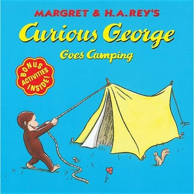 Curious George Goes Camping - by  H A Rey (Paperback)