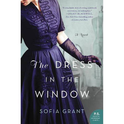 The Dress in the Window - by  Sofia Grant (Paperback)