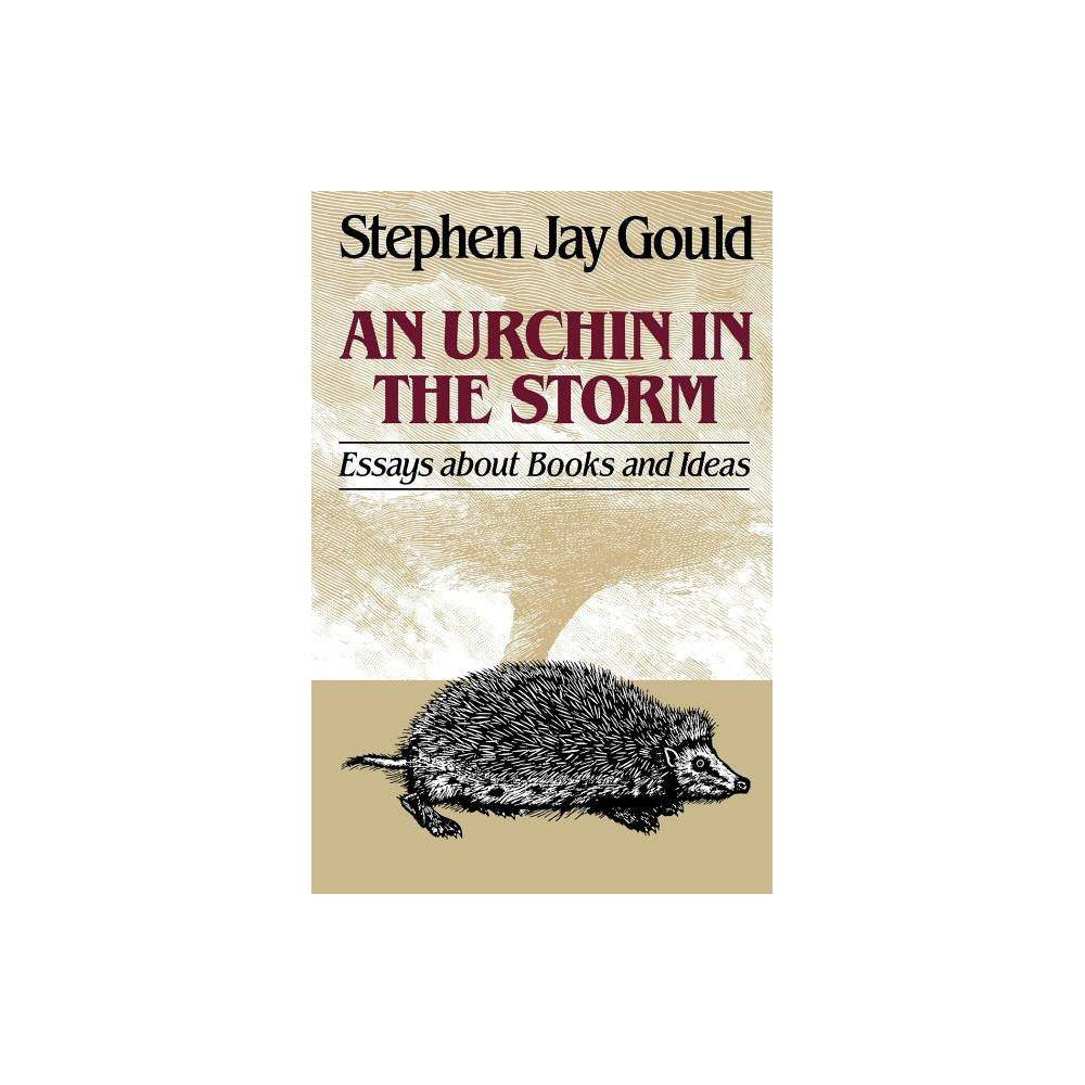 Urchin in the Storm - by Stephen Jay Gould (Paperback)