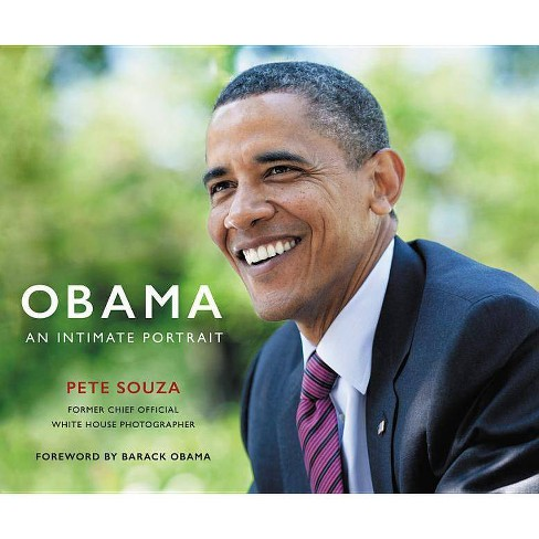 Obama : An Intimate Portrait: The Historic Presidency in Photographs (Hardcover) (Pete Souza) - image 1 of 1