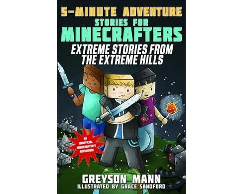 Extreme Stories from the Extreme Hills (Paperback) (Greyson Mann) - image 1 of 1